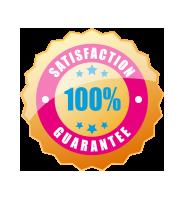 100% Satisfaction - Guaranteed